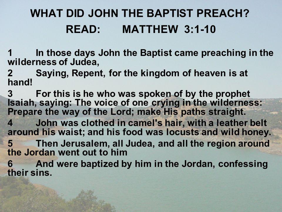 WHAT DID JOHN THE BAPTIST PREACH