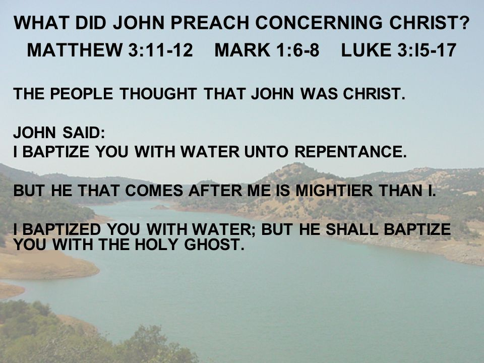 WHAT DID JOHN PREACH CONCERNING CHRIST