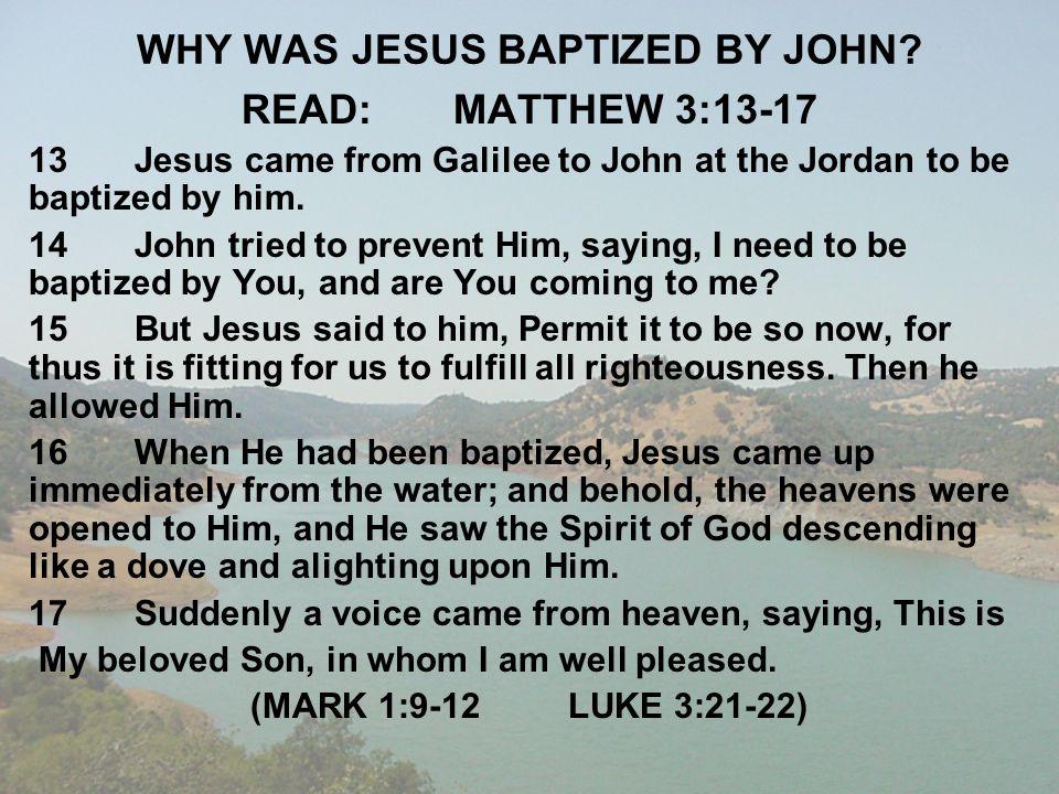 WHY WAS JESUS BAPTIZED BY JOHN