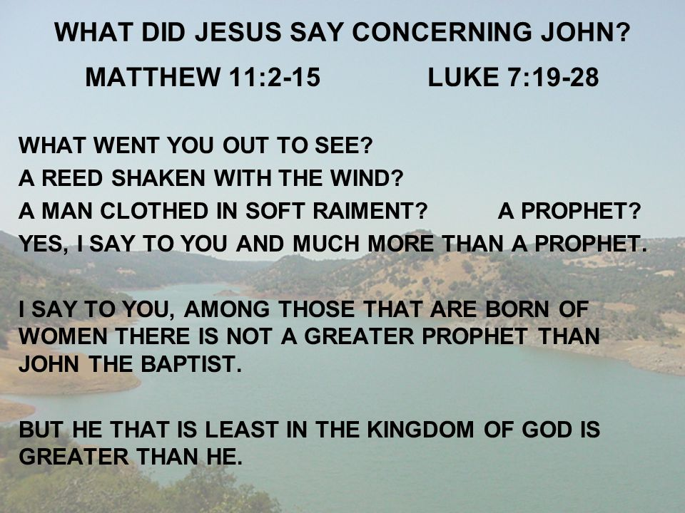 WHAT DID JESUS SAY CONCERNING JOHN
