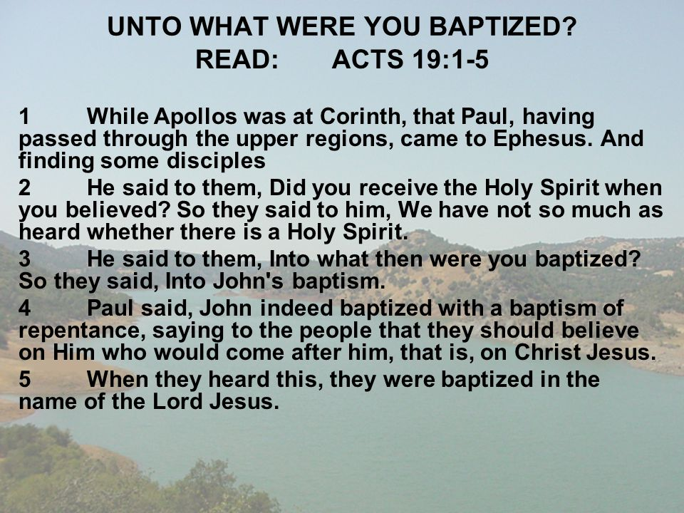 UNTO WHAT WERE YOU BAPTIZED