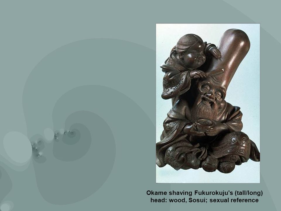 Okame shaving Fukurokuju s (tall/long) head: wood, Sosui; sexual reference