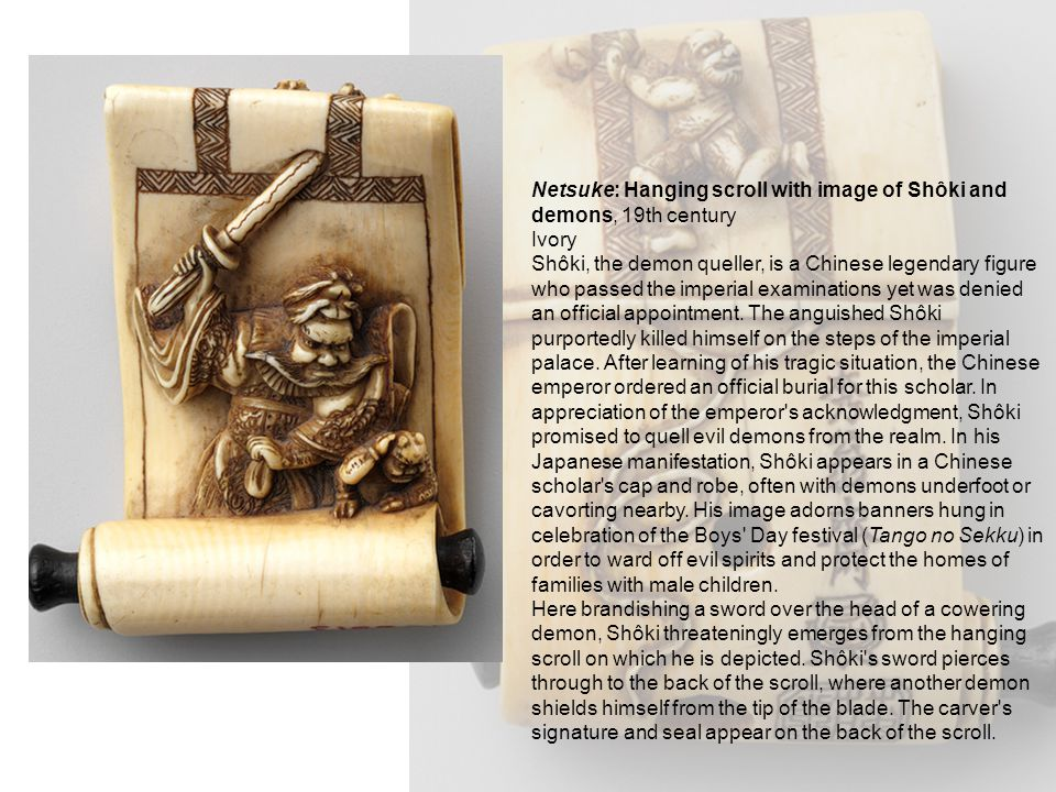 Netsuke: Hanging scroll with image of Shôki and demons, 19th century Ivory