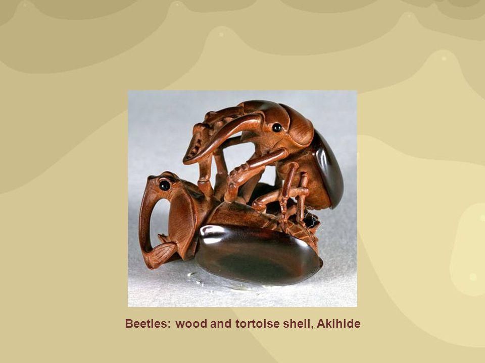 Beetles: wood and tortoise shell, Akihide
