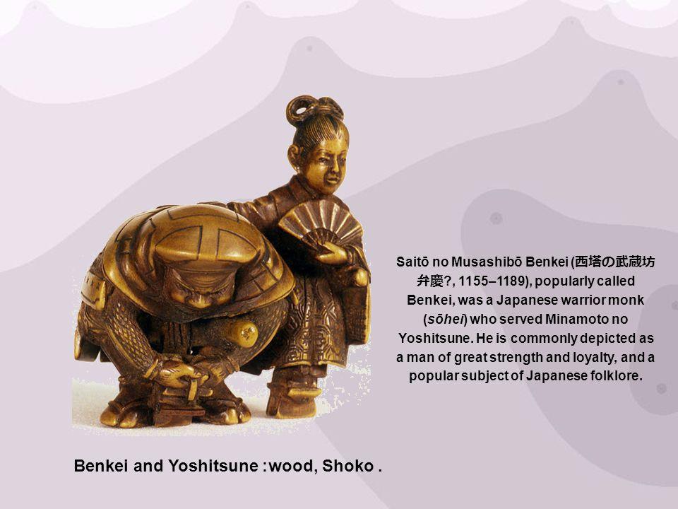 Benkei and Yoshitsune: wood, Shoko.