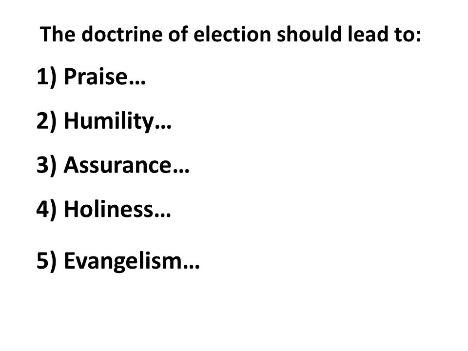 1) Praise… 2) Humility… 3) Assurance… 4) Holiness… 5) Evangelism…