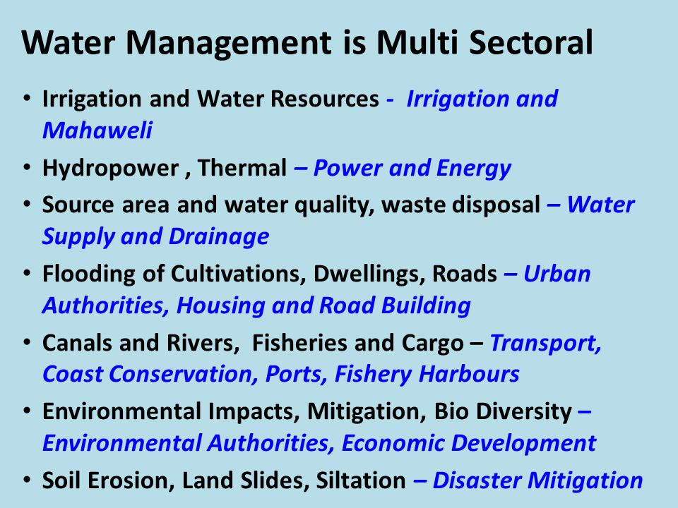 Water Management is Multi Sectoral
