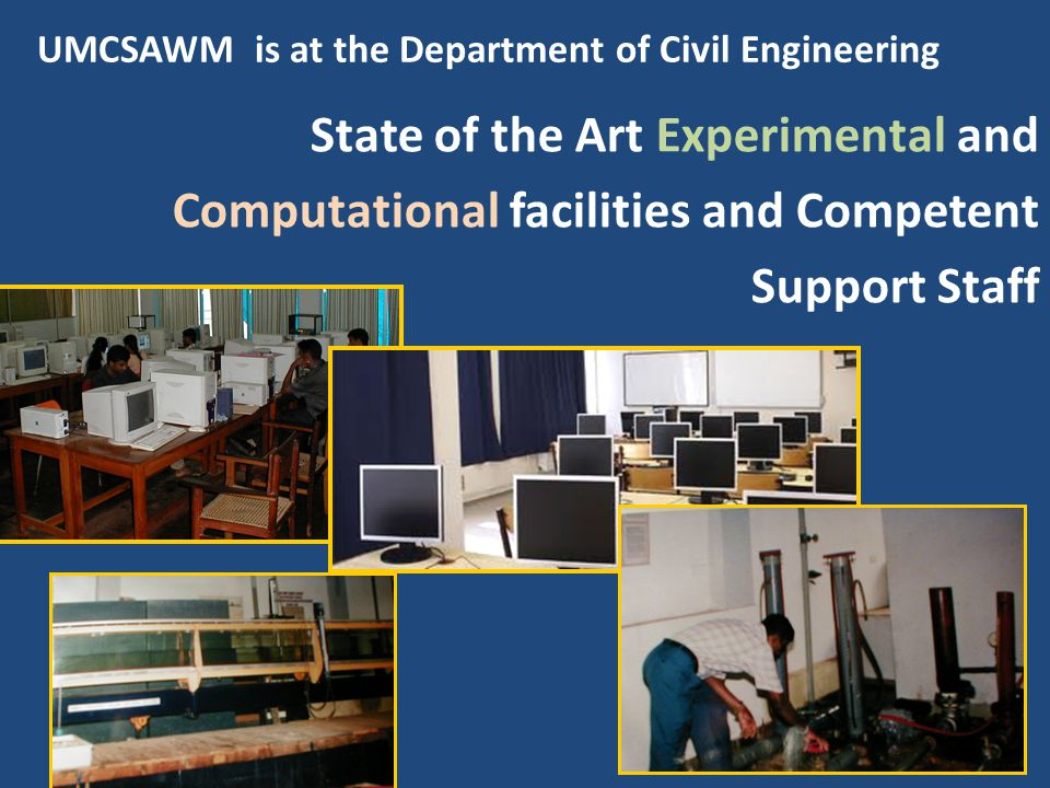 UMCSAWM is at the Department of Civil Engineering