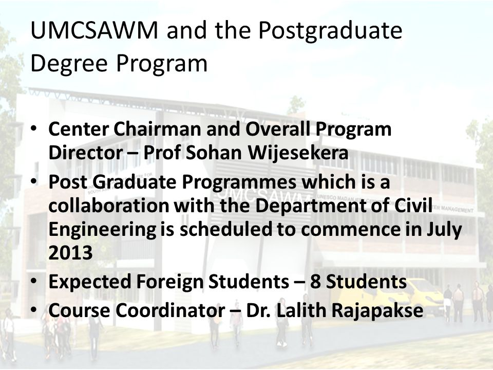 UMCSAWM and the Postgraduate Degree Program