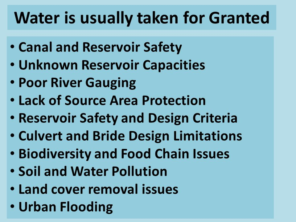 Water is usually taken for Granted