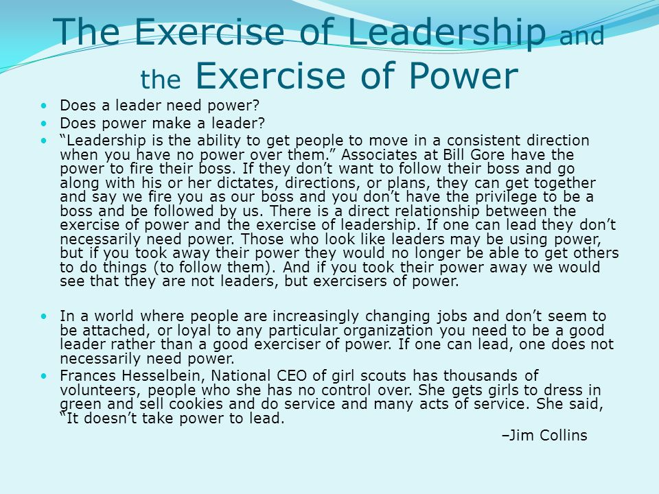 The Exercise of Leadership and the Exercise of Power