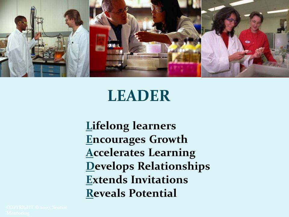 LEADER Lifelong learners Encourages Growth Accelerates Learning