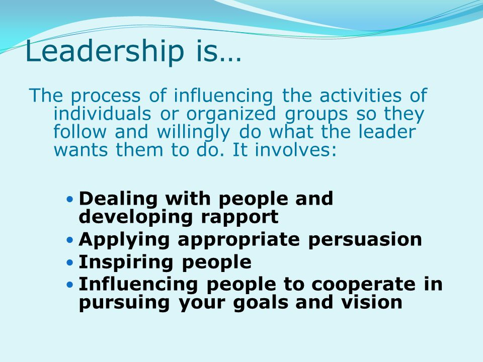 Leadership is…