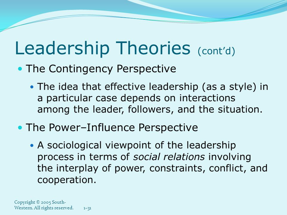 Leadership Theories (cont'd)