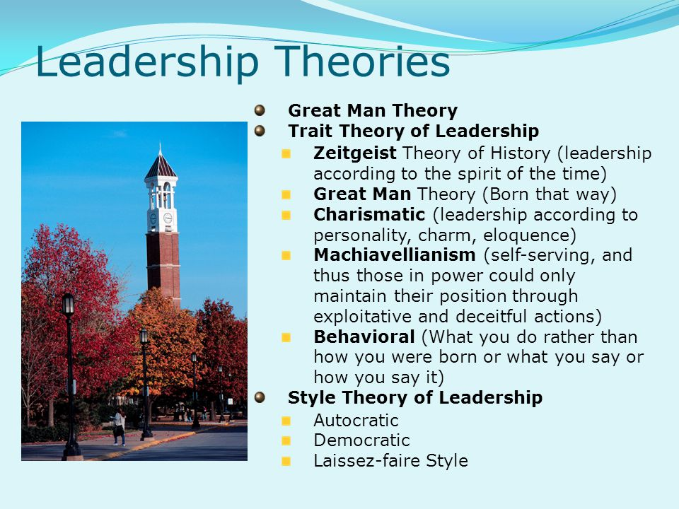 Leadership Theories Great Man Theory Trait Theory of Leadership