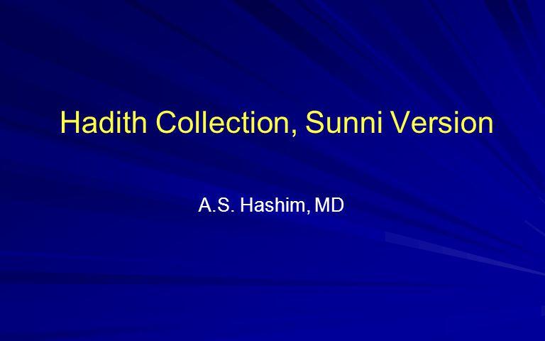 Hadith Collection, Sunni Version