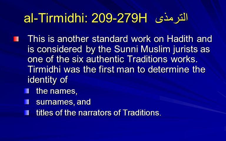 al-Tirmidhi: 209-279H الترمذى