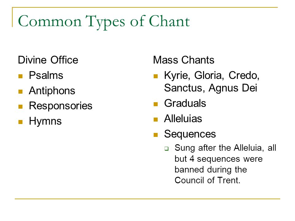 Common Types of Chant Divine Office Psalms Antiphons Responsories