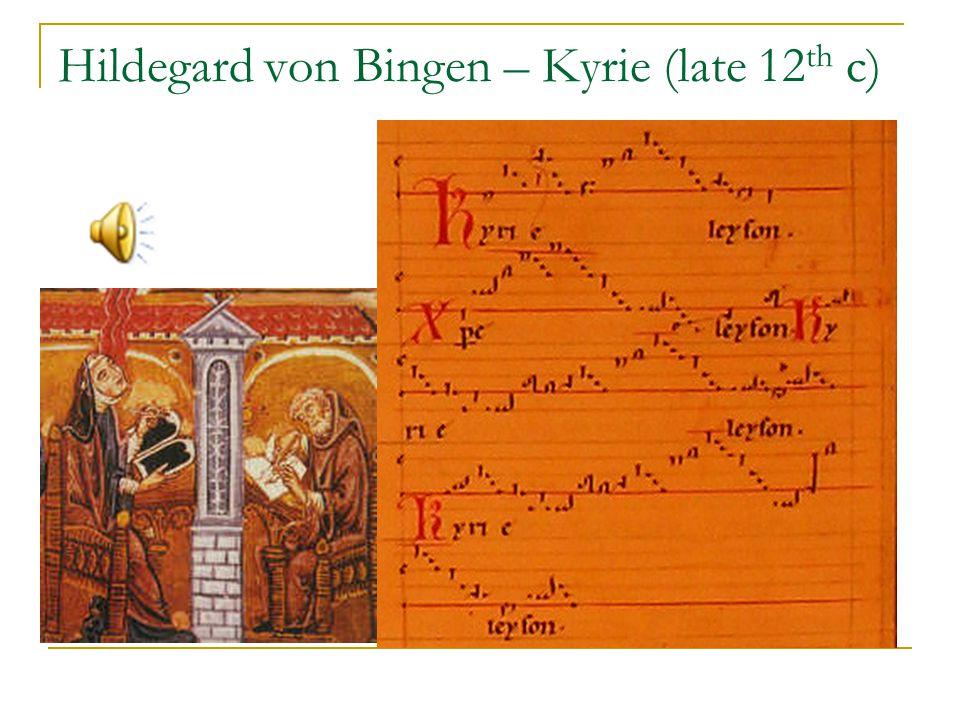 Hildegard von Bingen – Kyrie (late 12th c)