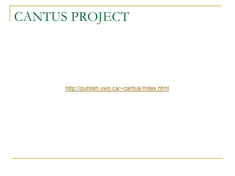 CANTUS PROJECT http://publish.uwo.ca/~cantus/index.html