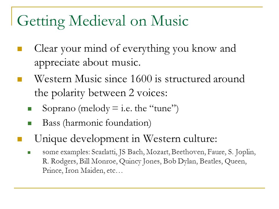 Getting Medieval on Music