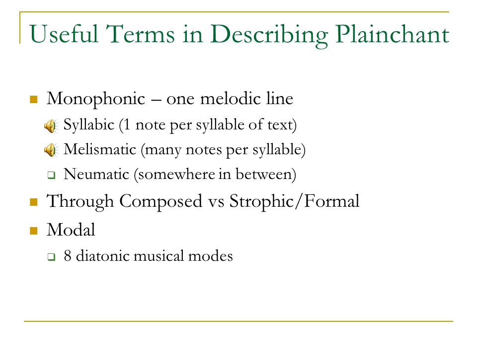 Useful Terms in Describing Plainchant