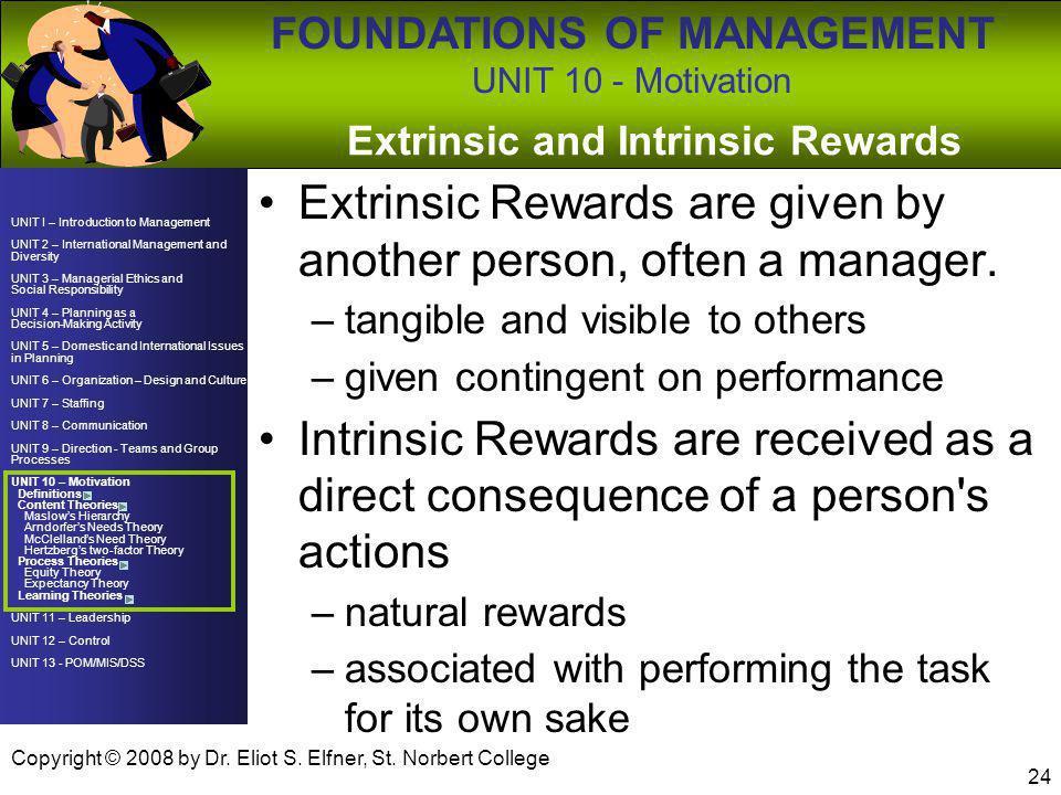 Extrinsic and Intrinsic Rewards