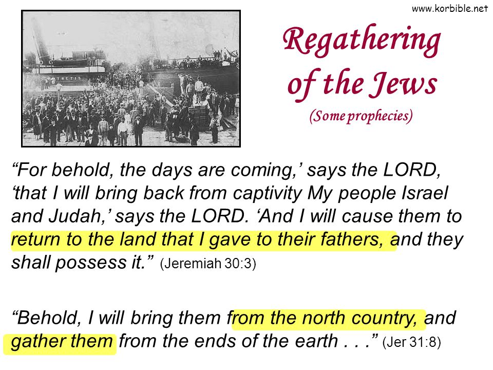 Regathering of the Jews (Some prophecies)