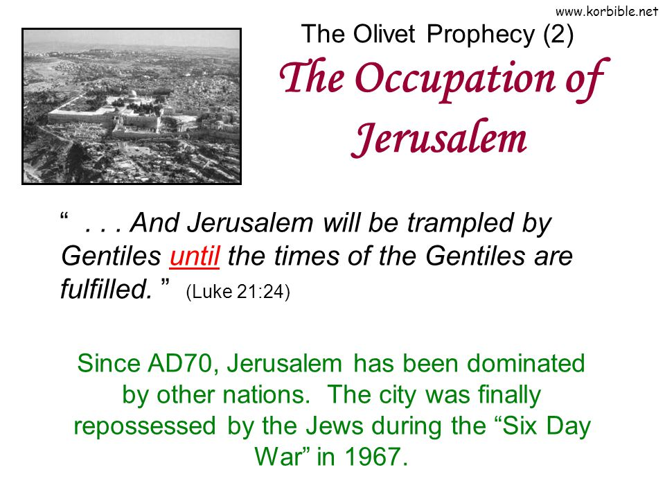 The Olivet Prophecy (2) The Occupation of Jerusalem