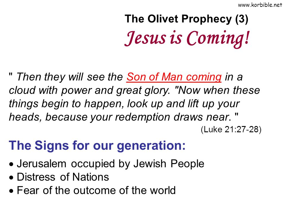 The Olivet Prophecy (3) Jesus is Coming!