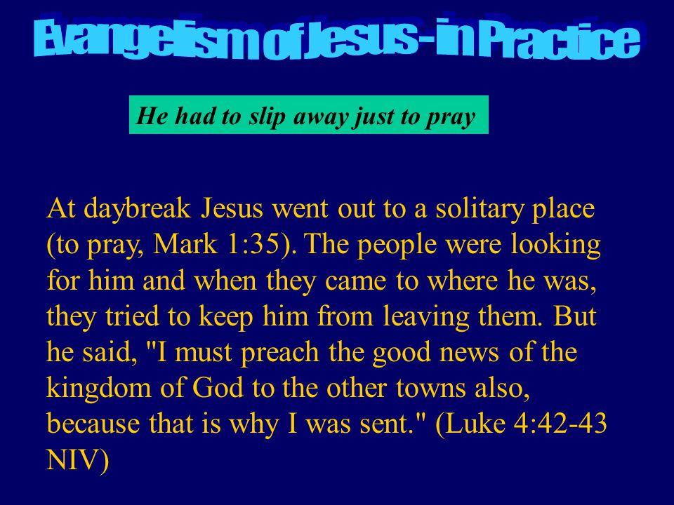 Evangelism of Jesus - in Practice