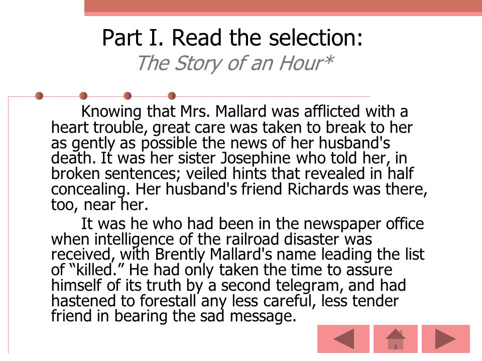 Part I. Read the selection: The Story of an Hour*