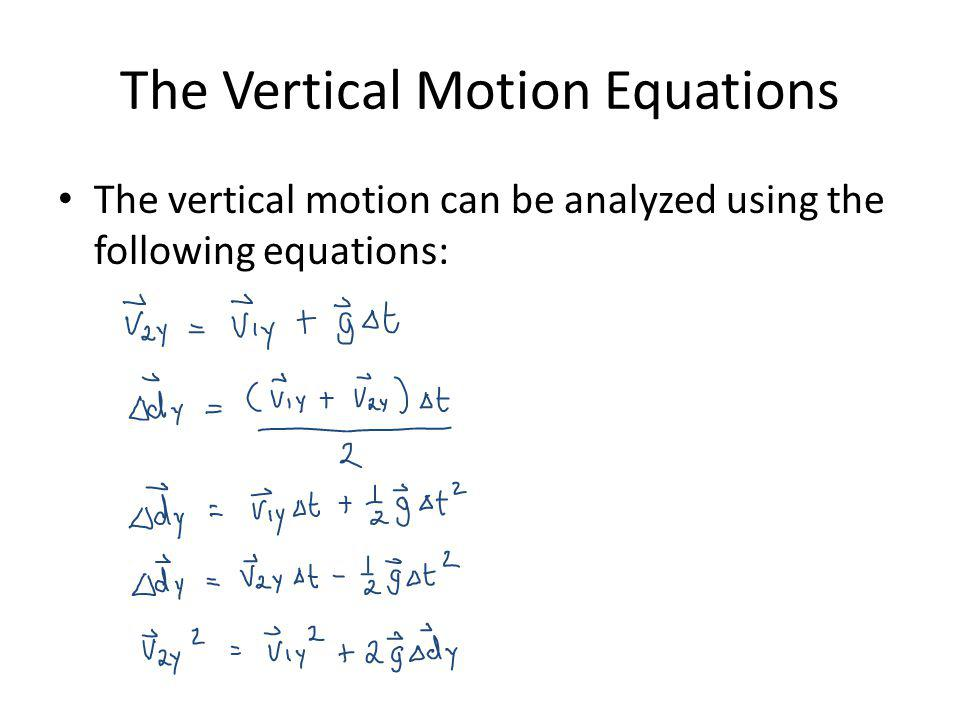 The Vertical Motion Equations