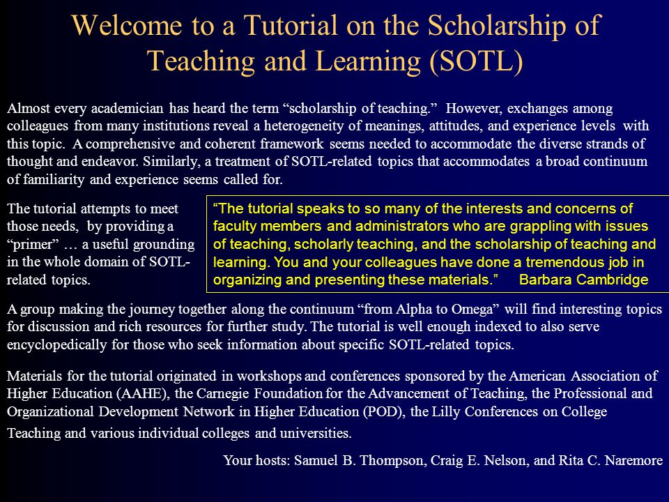 Welcome to a Tutorial on the Scholarship of Teaching and Learning (SOTL)