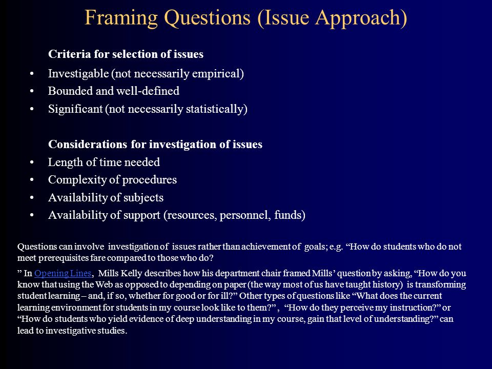 Framing Questions (Issue Approach)