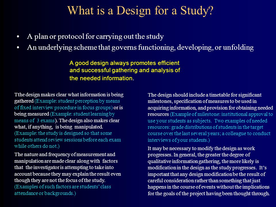 What is a Design for a Study