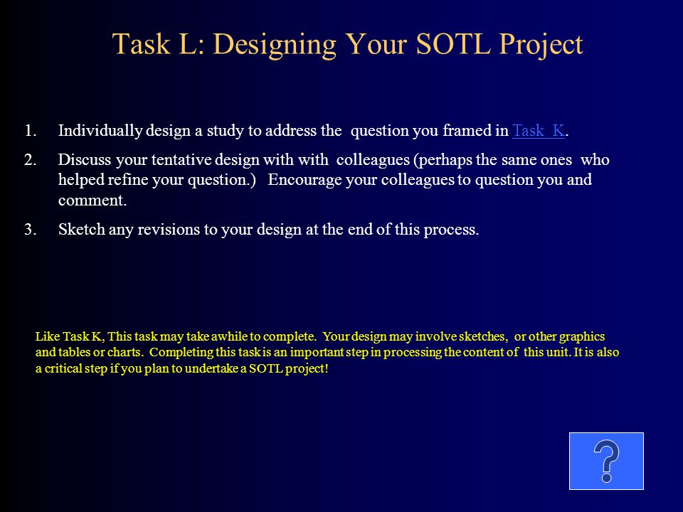 Task L: Designing Your SOTL Project