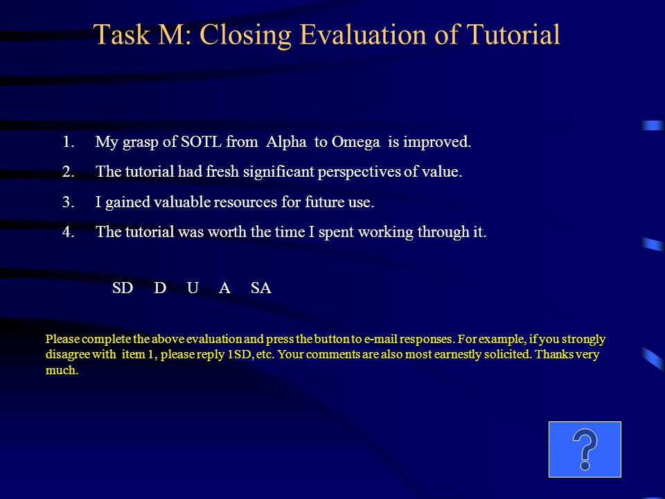Task M: Closing Evaluation of Tutorial