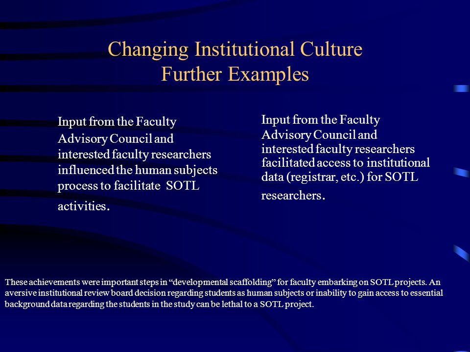 Changing Institutional Culture Further Examples