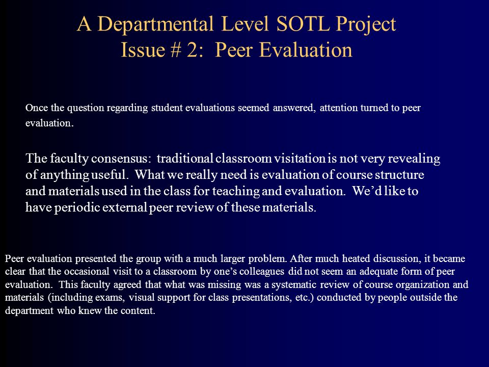 A Departmental Level SOTL Project Issue # 2: Peer Evaluation