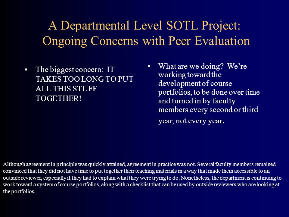 A Departmental Level SOTL Project: Ongoing Concerns with Peer Evaluation