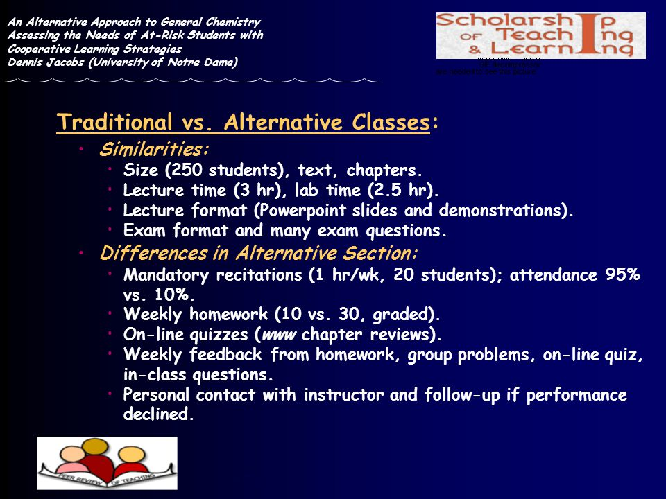 Traditional vs. Alternative Classes: