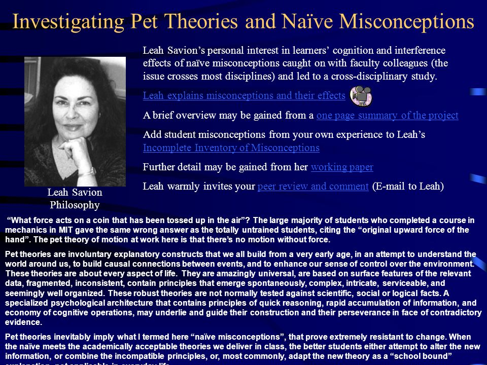 Investigating Pet Theories and Naïve Misconceptions