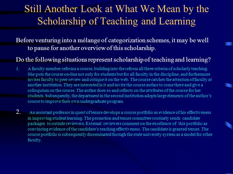 Still Another Look at What We Mean by the Scholarship of Teaching and Learning
