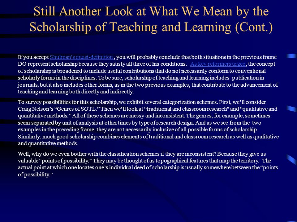 Still Another Look at What We Mean by the Scholarship of Teaching and Learning (Cont.)