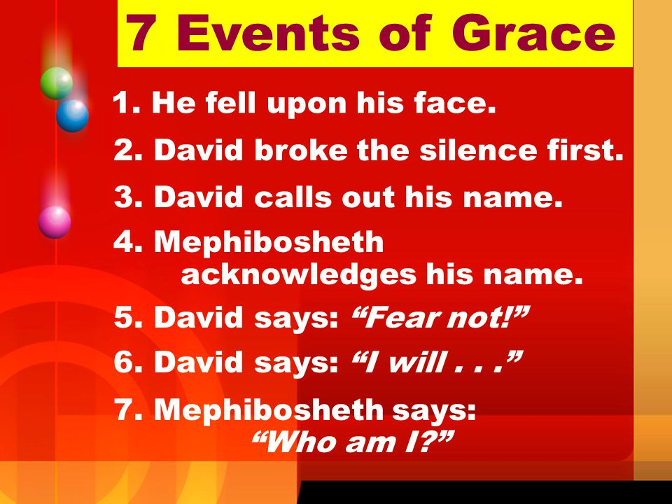 7 Events of Grace He fell upon his face.
