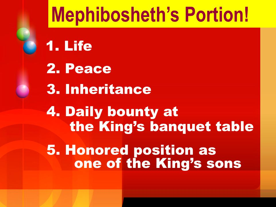 Mephibosheth's Portion!