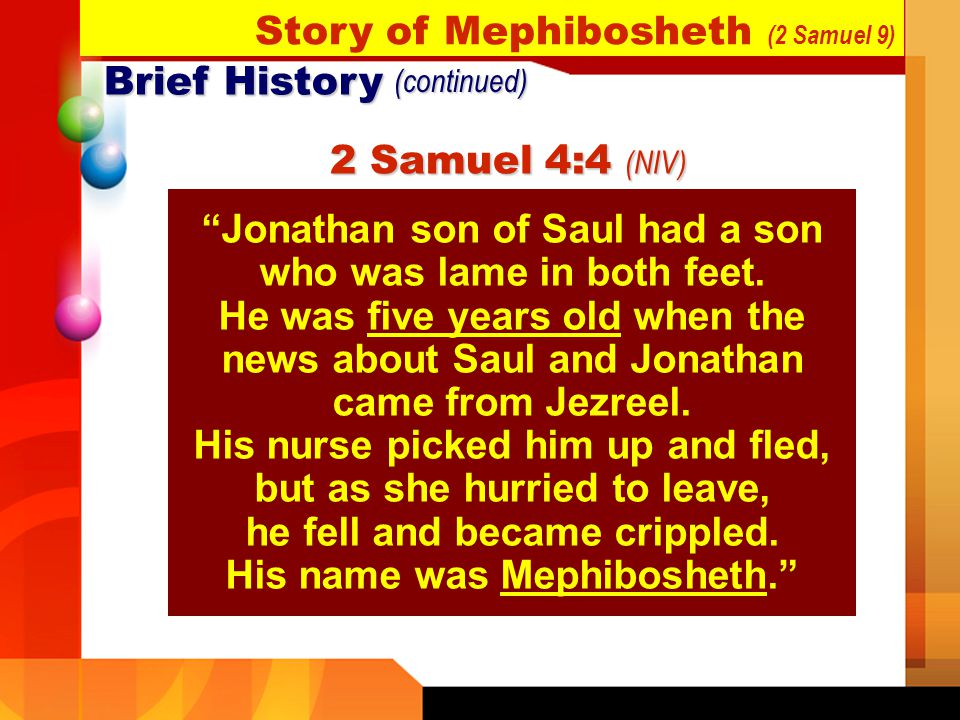 Story of Mephibosheth (2 Samuel 9) Brief History