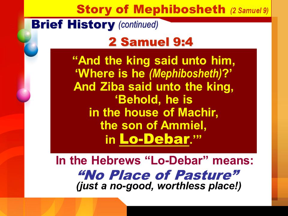 No Place of Pasture Story of Mephibosheth (2 Samuel 9) Brief History