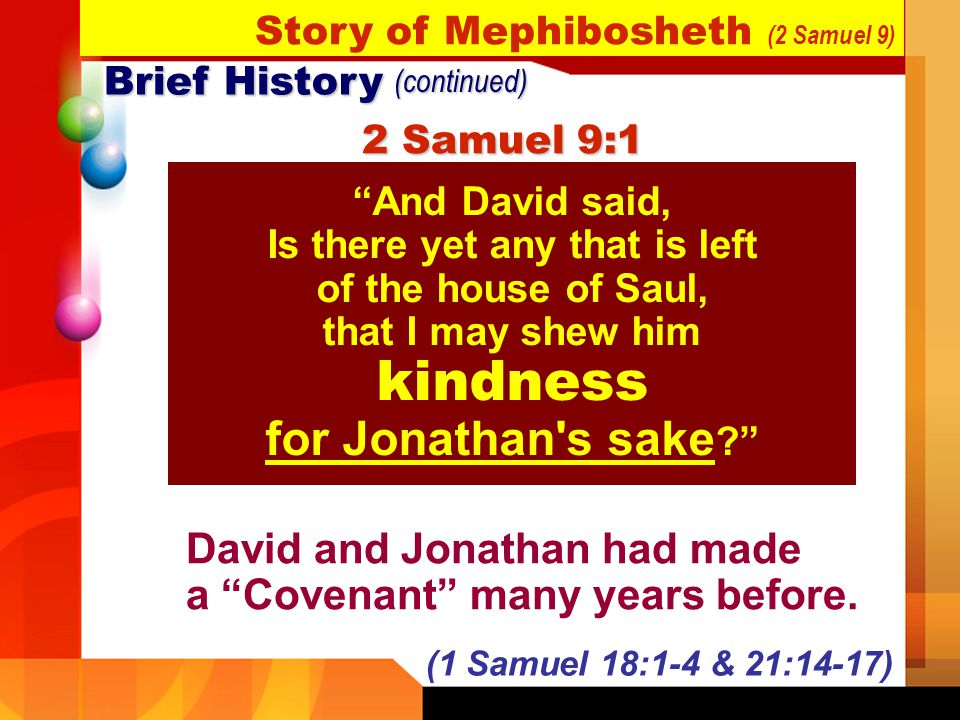 David and Jonathan had made a Covenant many years before.